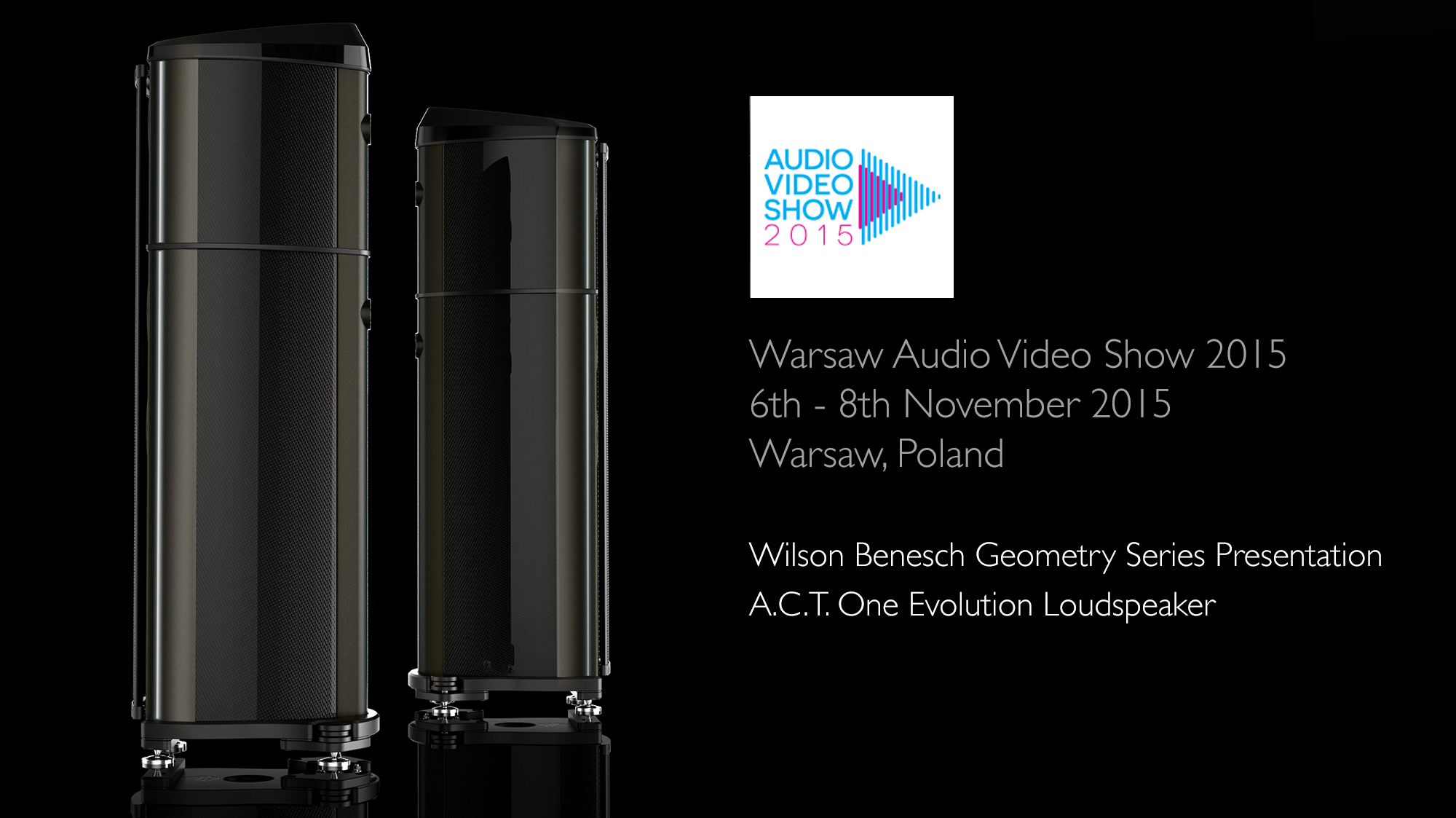 Wilson Benesch - A.C.T. One Evolution - Loudspeaker - Warsaw - Audio - Video - Show - Poland - Carbon Fibre - British - High - End - Audio - Geometry Series - Reference Line