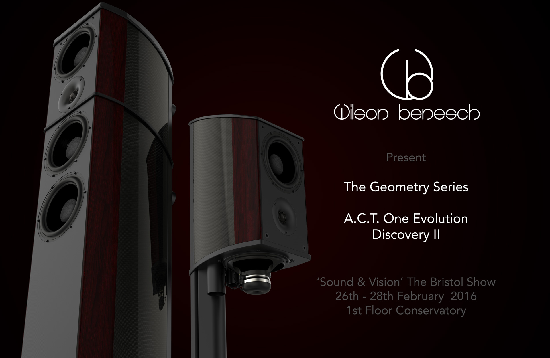 Wilson Benesch - Geometry Series - Sound & Vision The Bristol Show 2016 - A.C.T. One Evolution Loudspeaker - Discovery II Loudspeaker - HIFI - High End Audio